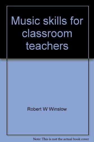9780697034748: Music skills for classroom teachers