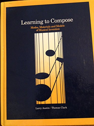 Learning to Compose: Larry Austin, Tom