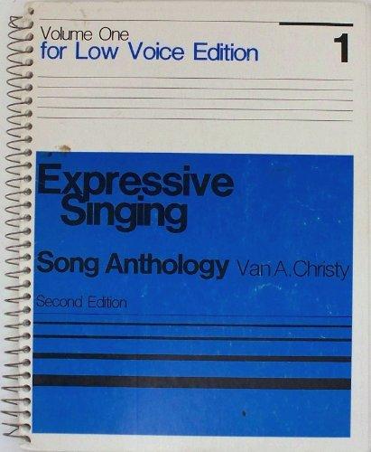 Expressive Singing: Song Anthology, Vol. 1 for: Christy, Van A.
