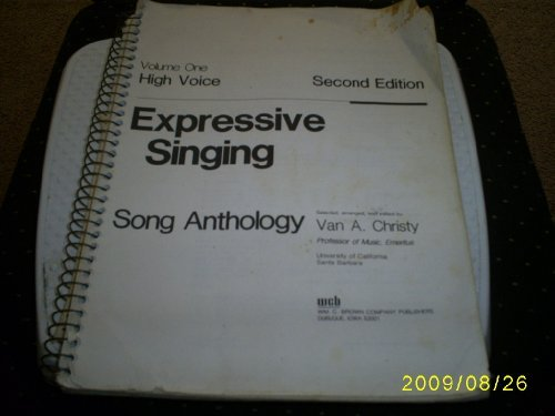 Expressive Singing Song Anthology: For High Voice: Christy, Van A.