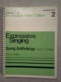Expressive Singing, Medium Voice Song Anthology: Van A. Christy