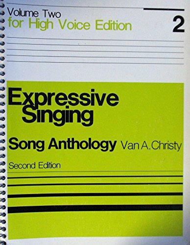 Expressive Singing: Song Anthology : High Voice,: Van Ambrose Christy