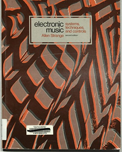 9780697036025: Electronic Music: Systems, Techniques and Controls