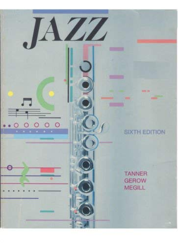 A Study of Jazz: Paul O. Tanner