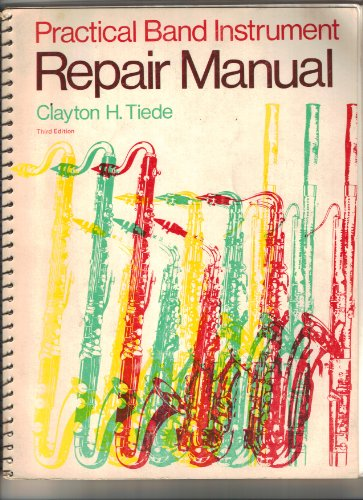 9780697036780: Practical Band Instrument Repair Manual