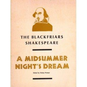 A midsummer night's dream (The Blackfriars Shakespeare): Shakespeare, William