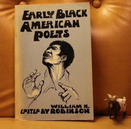 9780697039538: Early Black American Poets: Selections With Biographical and Critical Introductions,