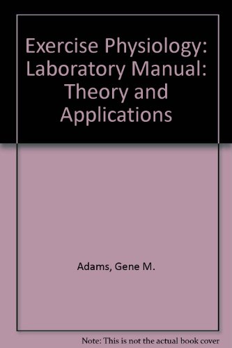 9780697040701: Exercise Physiology: Laboratory Manual: Theory and Applications