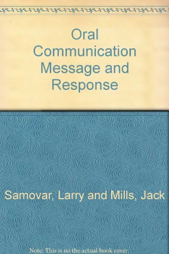 9780697041654: Oral communication: Message and response