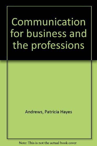 9780697041661: Communication for business and the professions