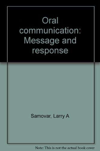 9780697042170: Oral communication: Message and response