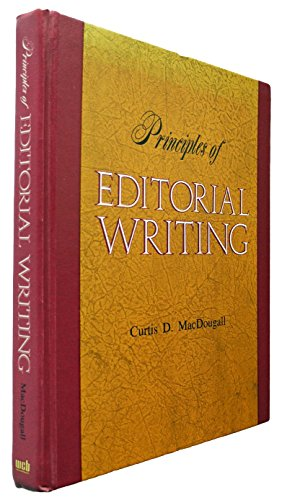 9780697043184: Principles of editorial writing,