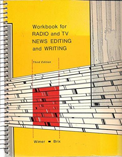 9780697043405: Workbook for Radio and Tv News Editing and Writing