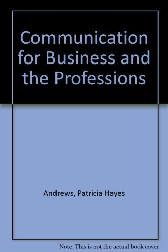 9780697044228: Communication for Business and the Professions