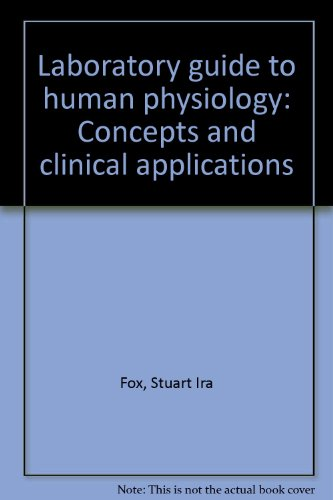 9780697045959: Laboratory guide to human physiology: Concepts and clinical applications