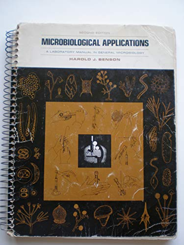9780697046543: Microbiological applications: A laboratory manual in general microbiology : with revisions for Bergey's Manual, 8th ed