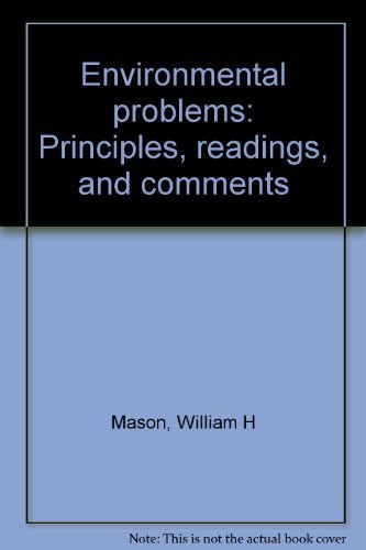 Environmental problems: Principles, readings, and comments: Mason, William H