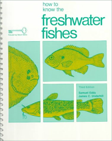 9780697047502: How to Know the Freshwater Fishes (Pictured Key Nature Series)