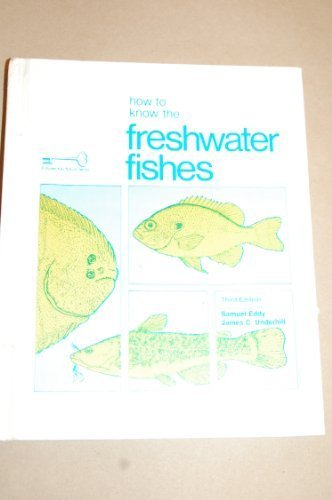 9780697047519: How to know the freshwater fishes (The Pictured key nature series)