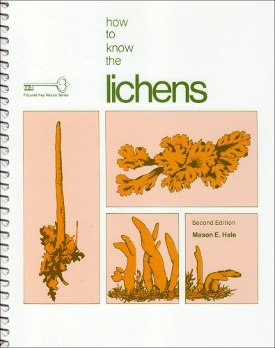 How to Know the Lichens (Pictured Key Nature Series): Hale,Mason, Bamrick,John, Cawley,Edward, ...