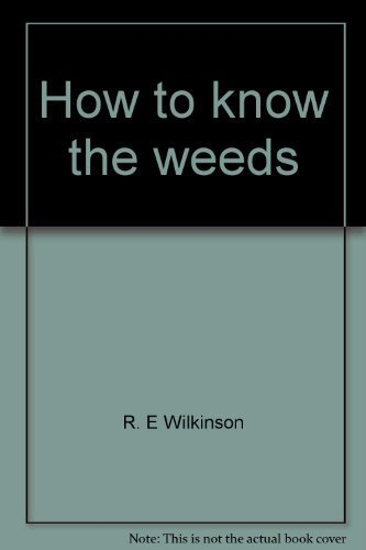 9780697047656: How to know the weeds (The Pictured key nature series)