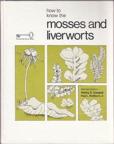 9780697047694: How to Know the Mosses and Liverworts (Pictured Key Nature Series)