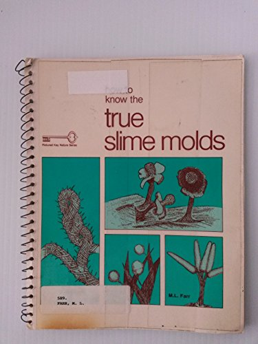 9780697047793: How to Know the True Slime Molds