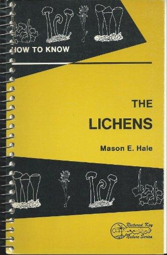 How to Know the Lichens: Mason E. Hale