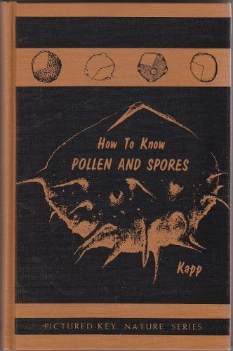 9780697048493: How to Know Pollen and Spores (Pictured Key Nature Series)