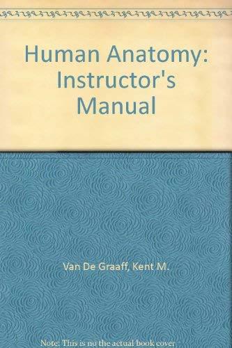 Human Anatomy: Instructor's Manual: Kent M. Van