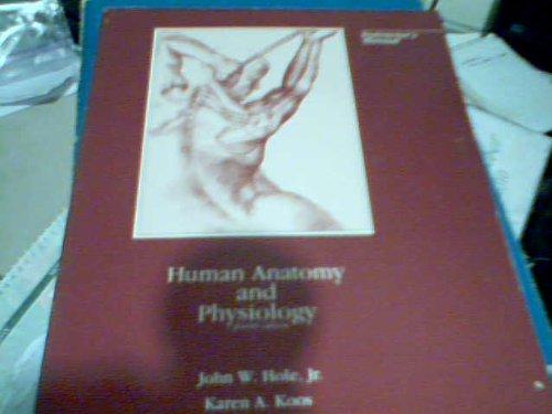 Human Anatomy and Physiology Instructor's Manual: John W. Hole,