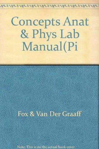 Laboratory Guide to Human Anatomy and Physiology: Stuart Ira Fox