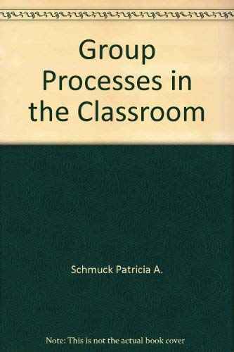9780697053183: Group processes in the classroom