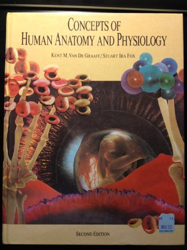 Concepts of Human Anatomy and Physiology: Kent M Van