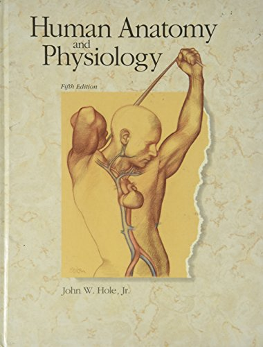 Human Anatomy and Physiology: Hole, John W.