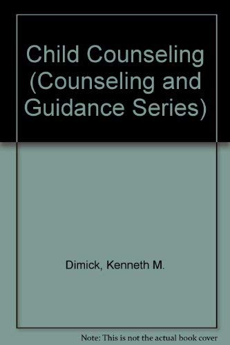 9780697060211: Child Counseling (Counseling and Guidance Series)