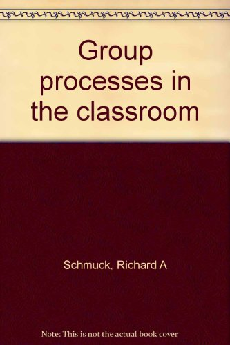 9780697060914: Group processes in the classroom
