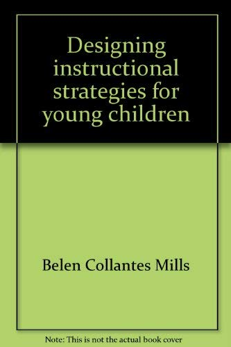 9780697061102: Designing instructional strategies for young children