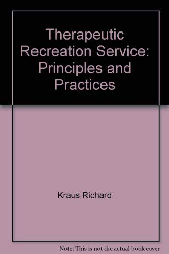 9780697061454: Therapeutic Recreation Service: Principles and Practices