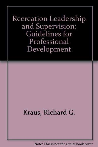 9780697061461: Recreation Leadership and Supervision: Guidelines for Professional Development