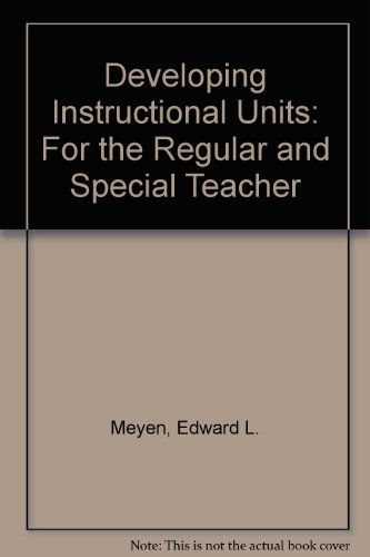 9780697062451: Developing instructional units: For the regular and special teacher