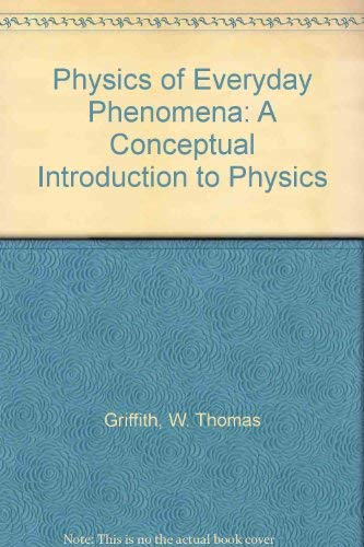 9780697064639: Physics of Everyday Phenomena: A Conceptual Introduction to Physics