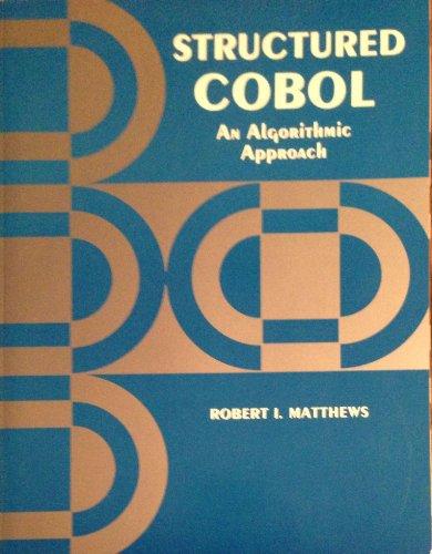 Structured Cobol: An Algorithmic Approach: Matthews, Robert I.