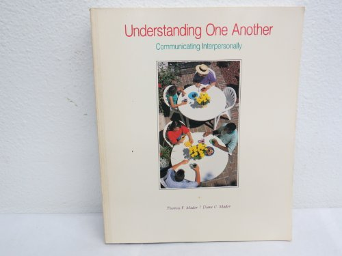 9780697067791: Understanding One Another: Communicating Interpersonally