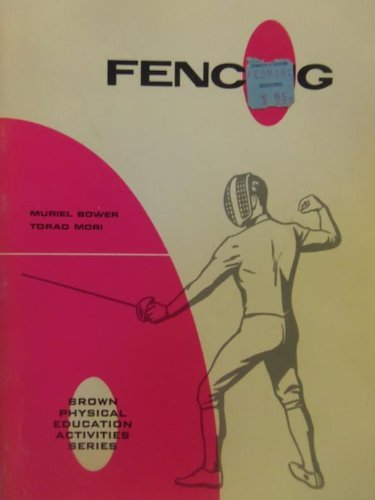 9780697070098: Fencing (Physical Education Activities Series)