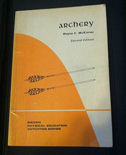 9780697070463: Archery (Physical education activities series)