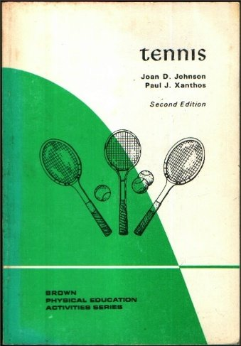 9780697070487: Tennis (Physical education activities series)