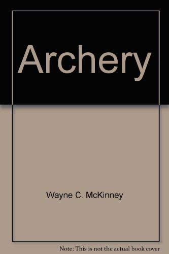 9780697070593: Archery (Physical education activities series)
