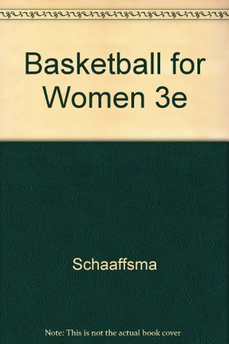 9780697070746: Basketball for Women (Physical education activities series)