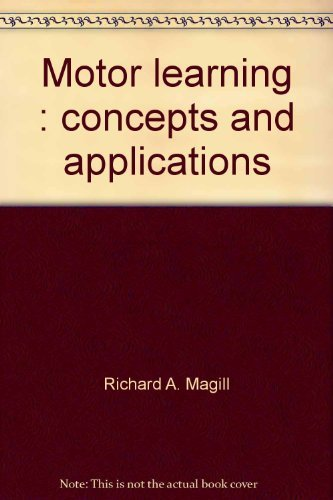 9780697070906: Motor learning: Concepts and applications